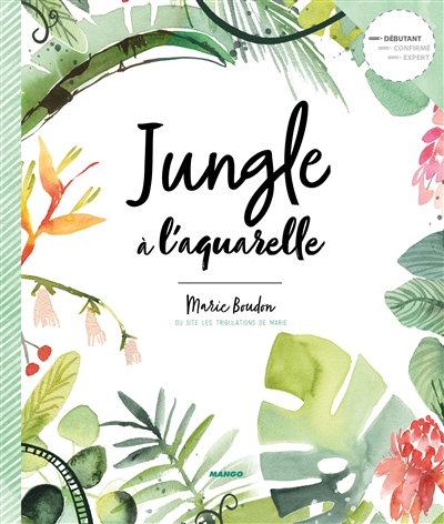 Jungle à l'aquarelle | 9782317021497 | Arts