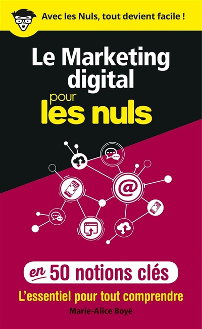 Le marketing digital pour les nuls en 50 notions clés | 9782412047682 | Informatique