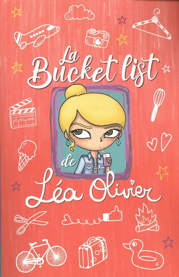 bucket list de Léa Olivier (La) | 9782896579464 | Documentaires