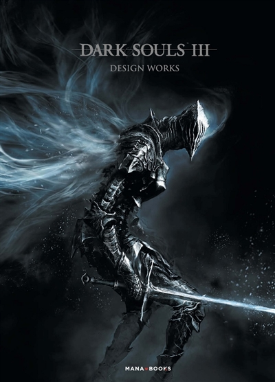 Dark souls III : design works  | 9791035501402 | Arts