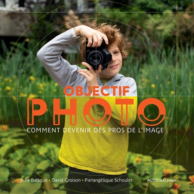 Objectif photo | 9782330124380 | Arts