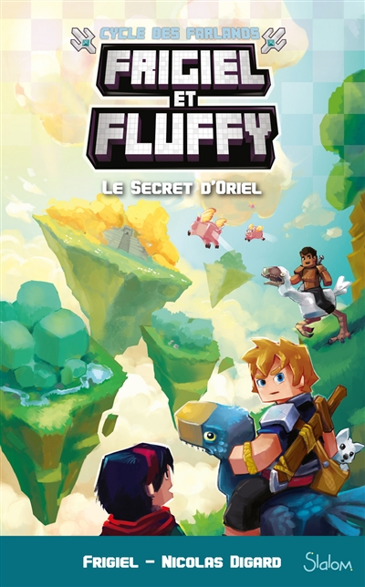 Frigiel et Fluffy : cycle des Farlands T.03 - Le secret d'Oriel | 9782375541234 | Romans 9 à 11 ans
