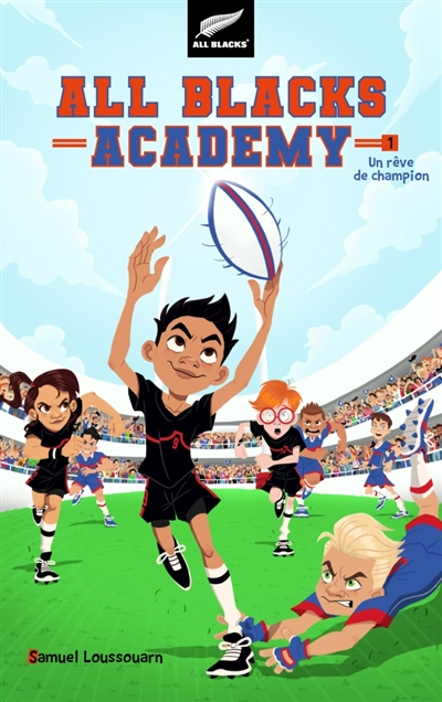 All Blacks academy T.01 - Un rêve de champion | 9782016212691 | Romans 9 à 11 ans