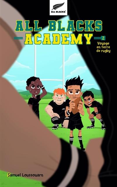 All Blacks academy T.02 - Voyage en terre de rugby | 9782017099680 | Romans 9 à 11 ans