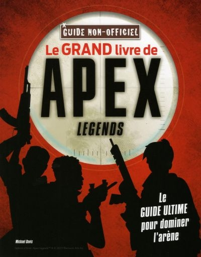 grand livre de Apex Legends (Le) | 9782898021374 | Informatique