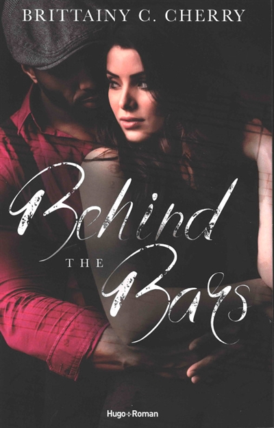 Behind the bars | 9782755643367 | New Romance | Érotisme