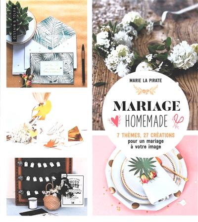 Mariage homemade | 9782295008510 | Bricolage et Passe-temps adulte