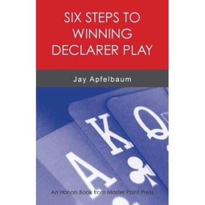 Six Steps to Winning Declarer Play | Livre anglophone