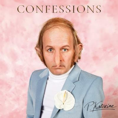 Katherine Philippe - Confessions | Francophone