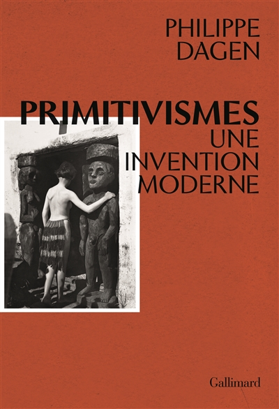 Primitivismes : une invention moderne | 9782072744150 | Arts