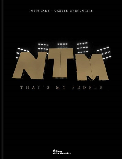NTM : That's my people | 9782732491578 | Arts