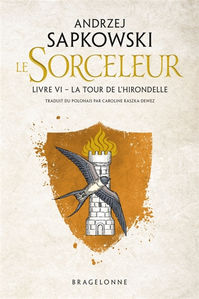 Le sorceleur T.06 - tour de l'hirondelle (La) | 9791028106836 | Science-Fiction et fantaisie