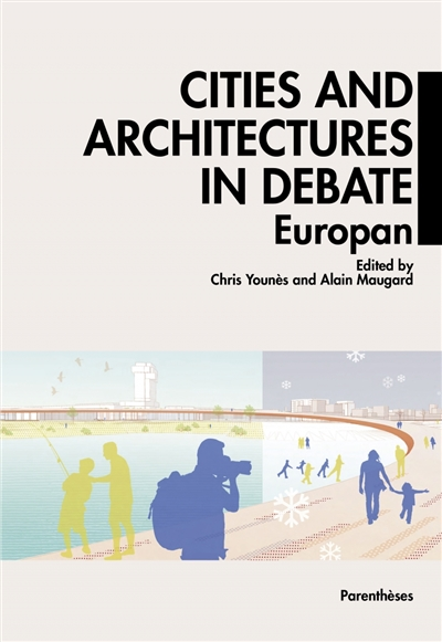 Cities and architectures in debate | 9782863649657 | Arts