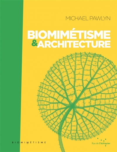 Biomimétisme & architecture | 9782374251271 | Arts