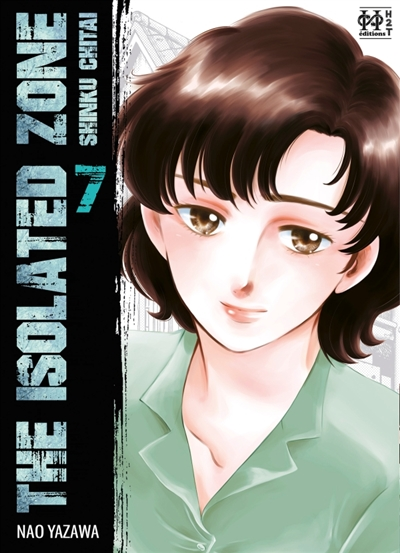 The isolated zone T.07 | 9782377772292 | Manga adulte