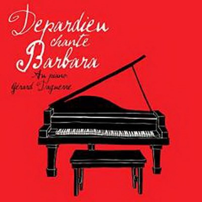 Depardieu chante barbara | CD de musique