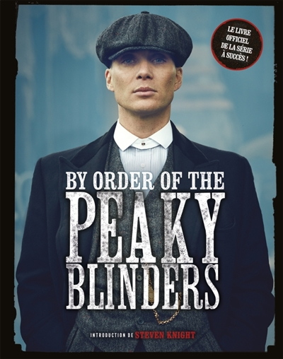 By order of the Peaky Blinders | 9782035976321 | Arts