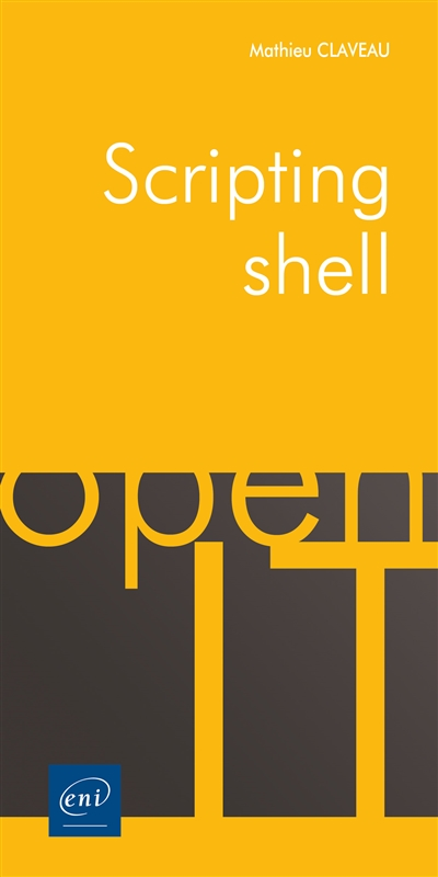 Scripting shell | 9782409021749 | Informatique