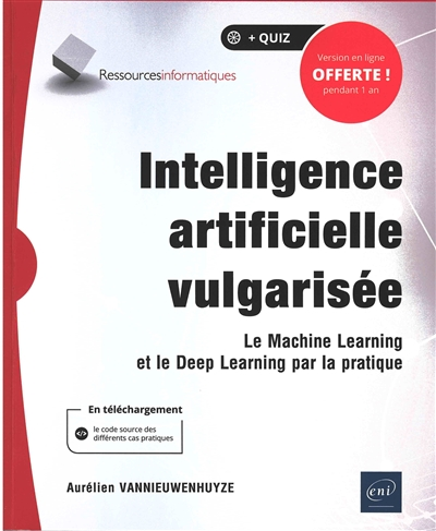 Intelligence artificielle vulgarisée | 9782409020735 | Informatique
