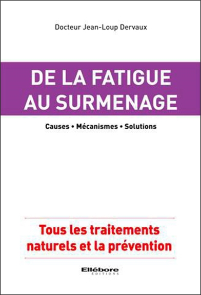 De la fatigue au surmenage | 9782868989833 | Santé