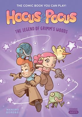 Hocus & Pocus: The Legend of Grimm's Woods: The Comic Book You Can Play | 9781683690573 | Roman 8 ans +