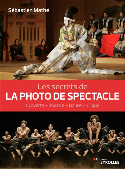 secrets de la photo de spectacle (Les) | 9782212678352 | Arts