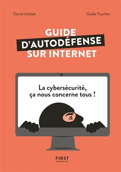 Guide d'autodéfense sur Internet | 9782412054154 | Informatique
