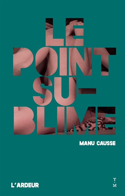 point sublime (Le) | 9791035203092 | New Romance | Érotisme
