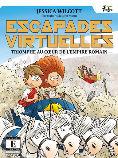 Escapades virtuelles T.05 - Triomphe au coeur de l'Empire romain  | 9782895914051 | Romans 9 à 11 ans
