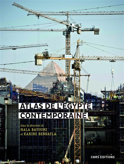 Atlas de l'Egypte contemporaine | 9782271125187 | Pays