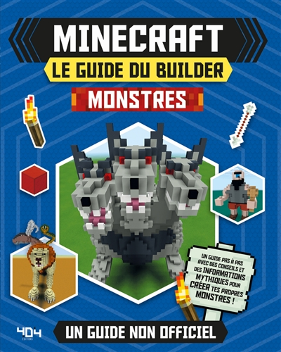 Minecraft, le guide du builder : monstres : un guide non officiel | 9791032403266 | Informatique