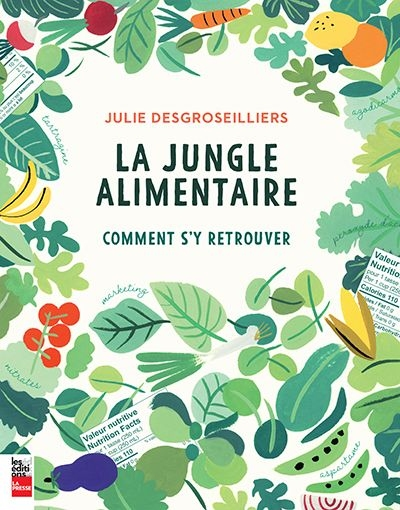jungle alimentaire (La) | 9782897058135 | Nutrition