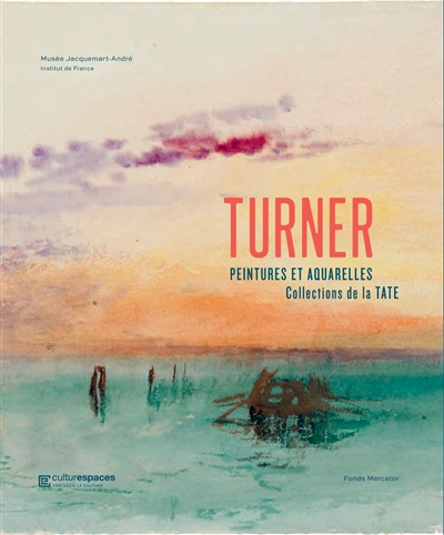Turner : Peintures et aquarelles, collection de la Tate | 9789462302204 | Arts