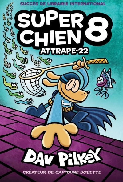 Super Chien T.08 - Attrape-22  | 9781443180573 | BD