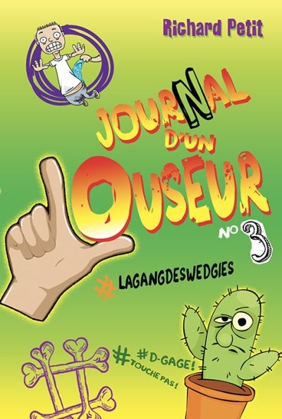 Journal d'un louseur T.03 - #lagangdeswedgies  | 9782897462857 | Romans 9 à 11 ans
