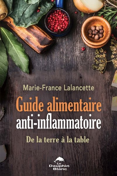 Guide alimentaire anti-inflammatoire  | 9782897882822 | Nutrition