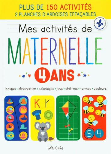 Mes Activites De Maternelle 4 Ans 9781773880860 Cahier D Exercices Librairie Martin