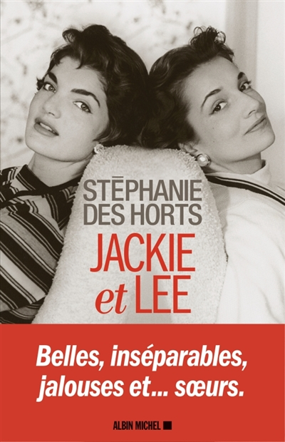 Jackie et Lee | 9782226444288 | Biographie