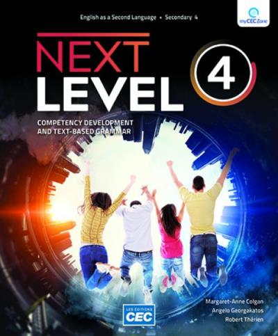 Next Level - Secondary 4 - Workbook (with Interactive Activities) | 9782766200405 | Cahier d'apprentissage - Secondaire 4