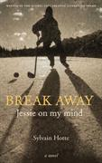 Break Away : Jessie on My Mind | Novel