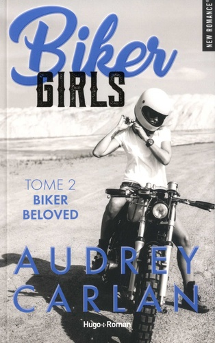 Biker girls T.02 - Biker beloved | 9782755647532 | New Romance | Érotisme