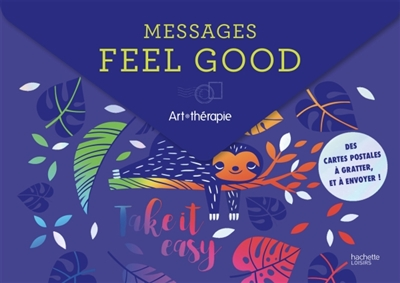 Messages feel good | 9782019454685 | Cartes à gratter
