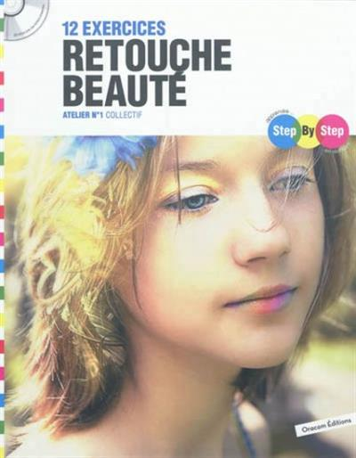 15 exercices retouche beauté | 9782361450526 | Informatique