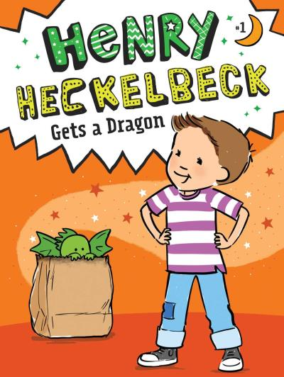 Henry Heckelbeck T.01 - Henry Heckelbeck Gets a Dragon | 6-8 years old