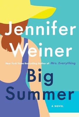 Big Summer : A Novel | Novel