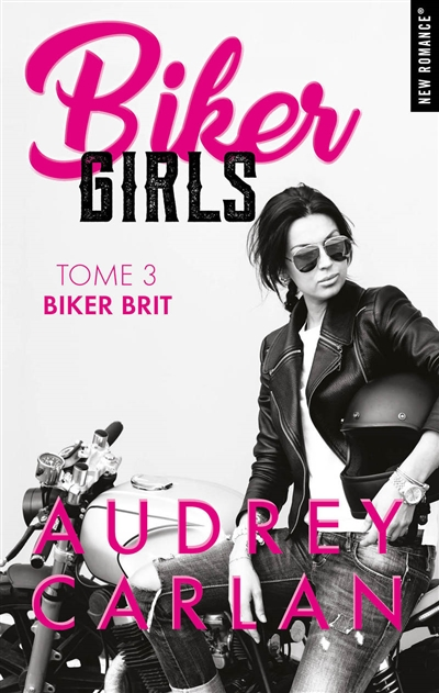 Biker girls T.03 - Biker brit | 9782755647631 | New Romance | Érotisme