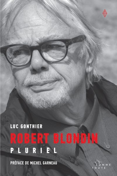 Robert Blondin  | 9782897941451 | Biographie