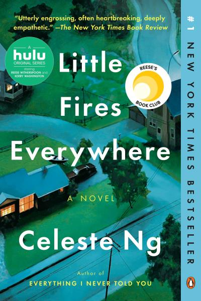 Little Fires Everywhere : A Novel | Novel