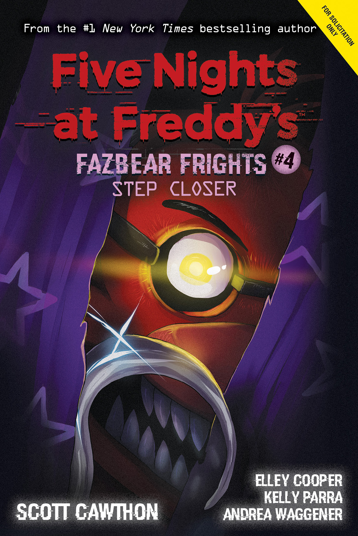 Five Nights at Freddy's: Fazbear Frights T.04 - Step Closer | Young adult