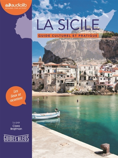 La sicile : Guide culturel et pratique - AUDIO | 9791035402075 | Livres-audio